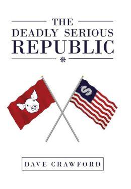 The Deadly Serious Republic