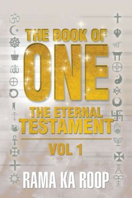 THE BOOK OF ONE: The Eternal Testament