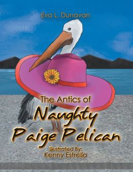The Antics of Naughty Paige Pelican