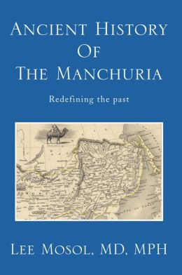 Ancient History of the Manchuria: Redefining the past