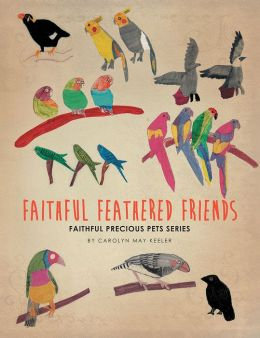 Faithful Feathered Friends: Faithful Precious Pets series