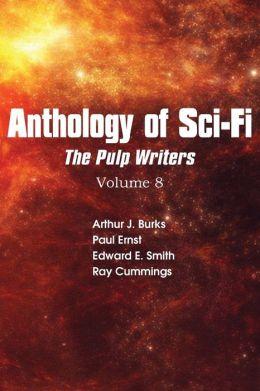 Anthology of Sci-Fi V8, Pulp Writers