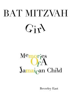 Bat Mitzvah Girl: Memories of a Jamaican Child