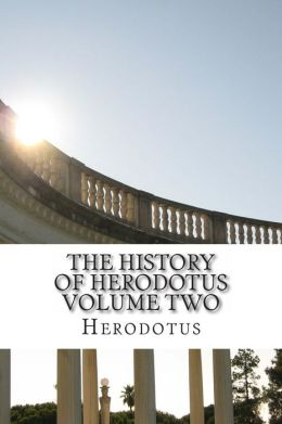 The History of Herodotus Volume Two