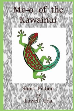 Mo-O of the Kawainui: Short Fiction
