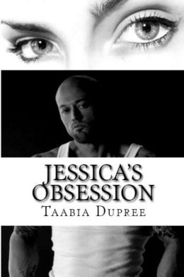 Jessica's Obsession: Book One in the Anthony Stone Series