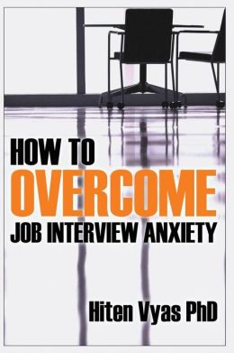 How to Overcome Job Interview Anxiety