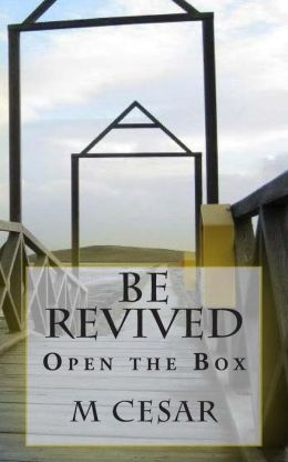 Be Revived: Open the Box