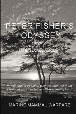Peter Fisher's Odyssey: Marine Mammal Warfare
