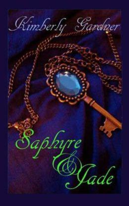 Saphyre and Jade: a novel