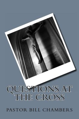 Questions at the Cross