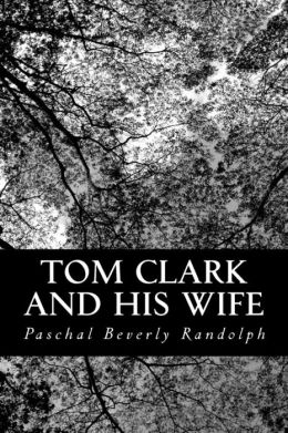 Tom Clark and His Wife