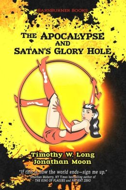 The Apocalypse and Satan's Glory Hole