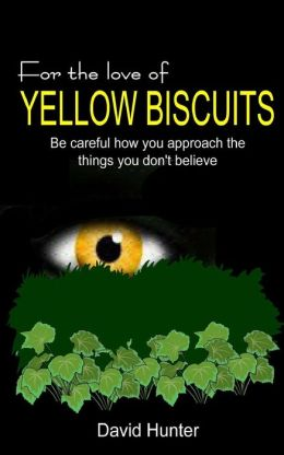 For the Love of Yellow Biscuits