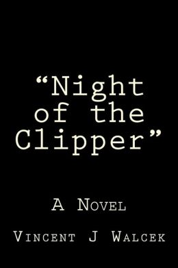 Night of the Clipper: In the Aftermath of One of the Nation's Worst Air Disasters, One Passenger Remains.