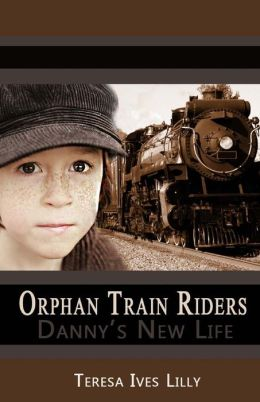 Orphan Train Riders Danny's New Life