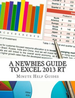 A Newbies Guide to Excel 2013 Rt