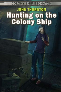 Hunting on the Colony Ship