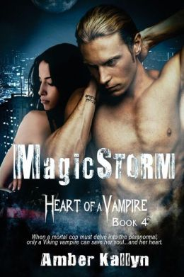 Magicstorm (Heart of a Vampire, Book 4): Heart of a Vampire, Book 4