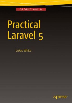 Practical Laravel 5
