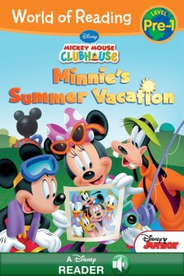 World of Reading: Mickey Mouse Clubhouse: Minnie's Summer Vacation: A Disney Read-Along (Level Pre-1)