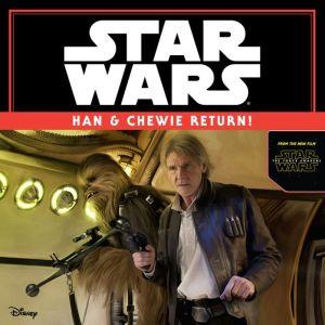 Star Wars: Han & Chewie Return!