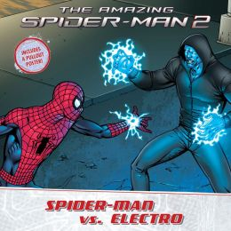 The Amazing Spider-Man 2: Spider-Man vs. Electro: A Marvel Read-Along
