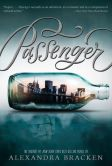 Book Cover Image. Title: Passenger (Passenger Series #1), Author: Alexandra Bracken