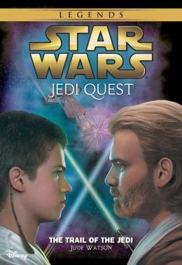 Star Wars: Jedi Quest: The Trail of the Jedi: Book 2