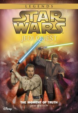 Star Wars: Jedi Quest: The Moment of Truth: Book 7