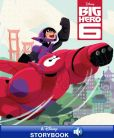 Book Cover Image. Title: Disney Classic Stories:  Big Hero 6: A Disney Read-Along, Author: Disney Book Group