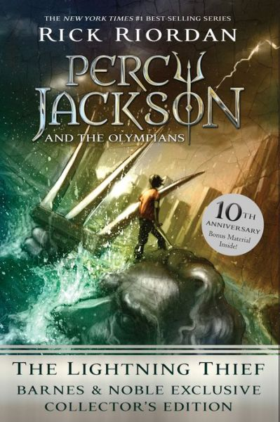 The Lightning Thief: 10th Anniversary Edition (B&N Exclusive Collector's Edition) (Percy Jackson and the Olympians Series #1)