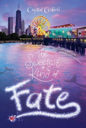Windy City Magic, Book 2 The Sweetest Kind of Fate