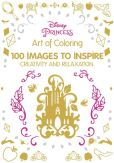 Book Cover Image. Title: Art of Coloring Disney Princess:  100 Images to Inspire Creativity and Relaxation, Author: Catherine Saunier-Talec