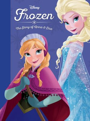 Frozen: The Story of Anna and Elsa