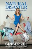 Book Cover Image. Title: Natural Disaster:  I Cover Them. I am One., Author: Ginger Zee