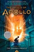 Book Cover Image. Title: The Hidden Oracle (B&N Exclusive Edition) (The Trials of Apollo Series #1), Author: Rick Riordan