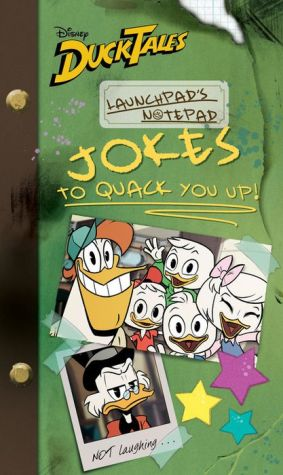 DuckTales: Launchpad's Notepad: Jokes To QUACK You Up