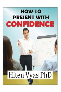 How to Present with Confidence