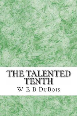 web dubois talented tenth essay