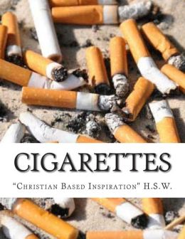 Cigarettes: Christian Based Inspiration