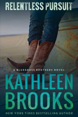 Relentless Pursuit (Bluegrass Brothers Series #4)