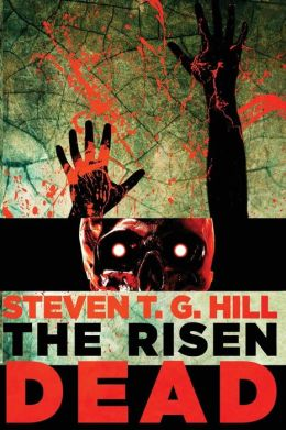 The Risen Dead: A Novel of the Zombie Apocalypse