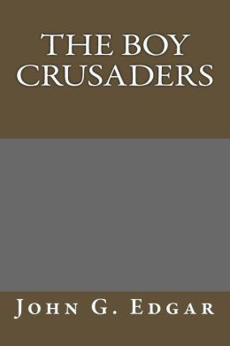 The Boy Crusaders