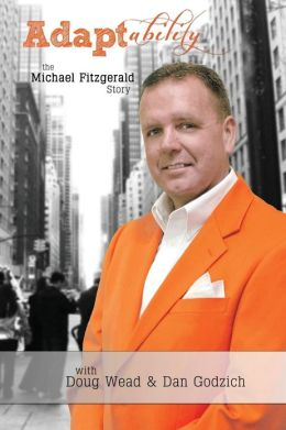Adaptability: The Michael Fitzgerald Story