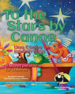 To the Stars by Canoe