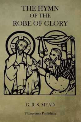 The Hymn of the Robe of Glory