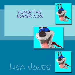 Flash the Super Dog