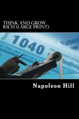 Think and Grow Rich (Large Print)
