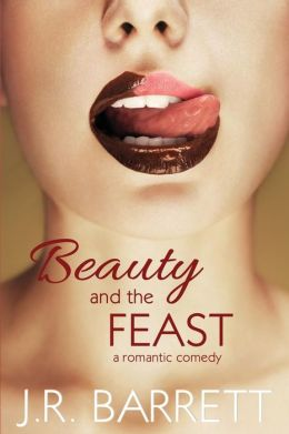 Beauty and the Feast: A Romantic Comedy